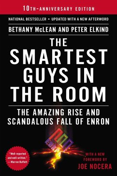 The Smartest Guys in the Room: The Amazing Rise and Scandalous Fall of Enron - Elkind, Peter;McLean, Bethany