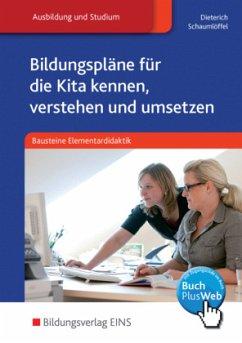 Bausteine Elementardidaktik - Dieterich, Jörg; Schaumlöffel, Anette