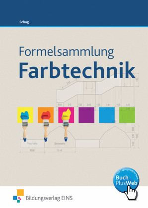 formelsammlung farbtechnik raumgestaltung von paul schug schulbuch. Black Bedroom Furniture Sets. Home Design Ideas