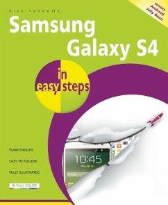 Samsung Galaxy S4 in Easy Steps - Vandome, Nick