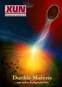 XUN - fantastische Geschichten: Taschenbuch der Fantastik Nr. 09
