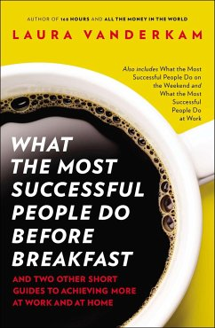 What the Most Successful People Do - Vanderkam, Laura
