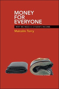 Money for Everyone: Why We Need a Citizen's Income - Torry, Malcolm