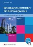 Betriebswirtschaftslehre mit Rechnungswesen für die Höhere Berufsfachschule, Ausgabe NRW