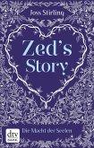 Zed's Story / Die Macht der Seelen Kurzgeschichte (eBook, ePUB)