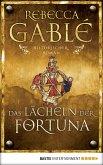Das Lächeln der Fortuna / Waringham Saga Bd.1 (eBook, ePUB)