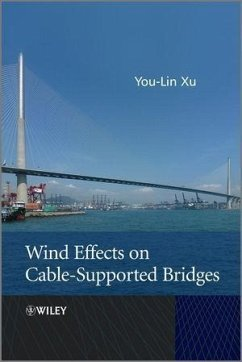 Wind Effects on Cable-Supported Bridges (eBook, ePUB) - Xu, You-Lin