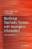 Nonlinear Stochastic Systems with Incomplete Information (eBook, PDF)