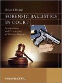 Forensic Ballistics in Court (eBook, ePUB)