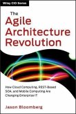 The Agile Architecture Revolution (eBook, PDF)