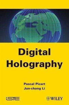 Digital Holography (eBook, PDF) - Picart, Pascal; Li, Jun-Chang