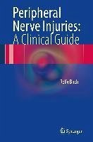 Peripheral Nerve Injuries: A Clinical Guide (eBook, PDF) - Birch, Rolfe