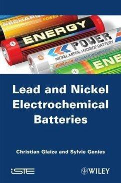 Lead-Nickel Electrochemical Batteries (eBook, ePUB) - Glaize, Christian; Genies, Sylvie