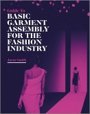 Guide to Basic Garment Assembly for the Fashion Industry (eBook, PDF)