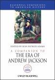 A Companion to the Era of Andrew Jackson (eBook, PDF)