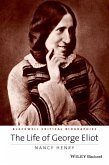 The Life of George Eliot (eBook, ePUB)