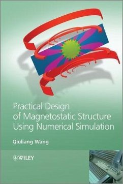 Practical Design of Magnetostatic Structure Using Numerical Simulation (eBook, PDF) - Wang, Qiuliang