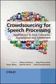 Crowdsourcing for Speech Processing (eBook, PDF)