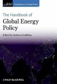 The Handbook of Global Energy Policy (eBook, ePUB)