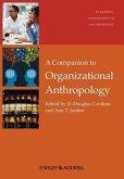A Companion to Organizational Anthropology (eBook, ePUB)