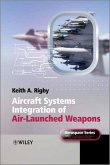Aircraft Systems Integration of Air-Launched Weapons (eBook, ePUB)