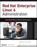 Red Hat Enterprise Linux 6 Administration (eBook, ePUB)