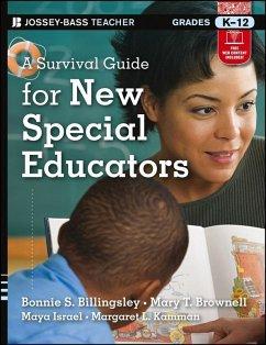 A Survival Guide for New Special Educators (eBook, ePUB) - Billingsley, Bonnie S.; Brownell, Mary T.; Israel, Maya; Kamman, Margaret L.