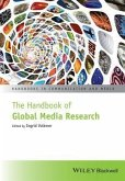 The Handbook of Global Media Research (eBook, ePUB)