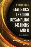 Introduction to Statistics Through Resampling Methods and R (eBook, ePUB)