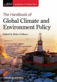 The Handbook of Global Climate and Environment Policy (eBook, ePUB)
