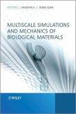 Multiscale Simulations and Mechanics of Biological Materials (eBook, PDF)