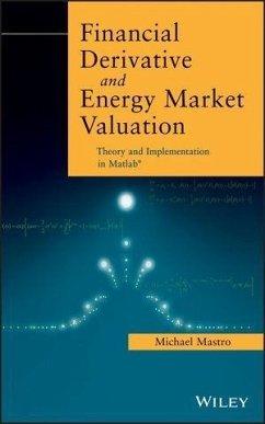 Financial Derivative and Energy Market Valuation (eBook, ePUB) - Mastro, Michael