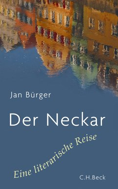 Der Neckar (eBook, ePUB) - Bürger, Jan