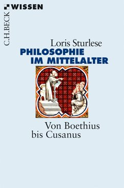 Die Philosophie im Mittelalter (eBook, ePUB) - Sturlese, Loris