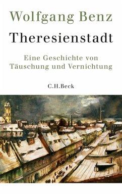 Theresienstadt (eBook, ePUB) - Benz, Wolfgang