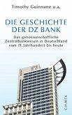 Die Geschichte der DZ-BANK (eBook, ePUB)