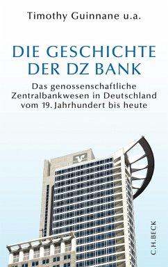 Die Geschichte der DZ BANK (eBook, ePUB)