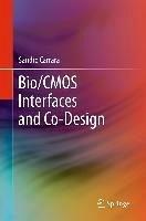 Bio/CMOS Interfaces and Co-Design (eBook, PDF) - Carrara, Sandro
