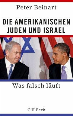 Die amerikanischen Juden und Israel (eBook, ePUB) - Beinart, Peter