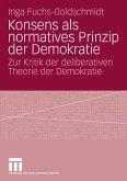 Konsens als normatives Prinzip der Demokratie (eBook, PDF)