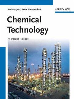 Chemical Technology (eBook, PDF) - Jess, Andreas; Wasserscheid, Peter