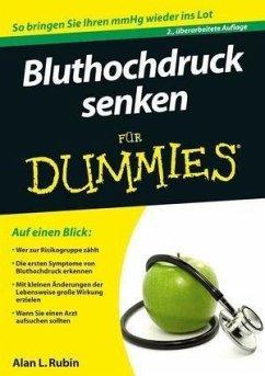 Bluthochdruck senken für Dummies (eBook, ePUB) - Rubin, Alan L.