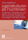 Jugendkulturen als Fluchtlinien (eBook, PDF)