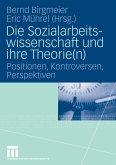 Die Sozialarbeitswissenschaft und ihre Theorie(n) (eBook, PDF)