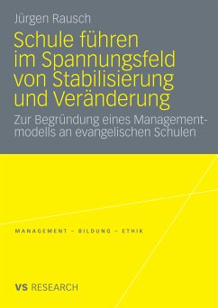 Schule führen im Spannungsfeld von Stabilisierung und Veränderung (eBook, PDF) - Rausch, Jürgen
