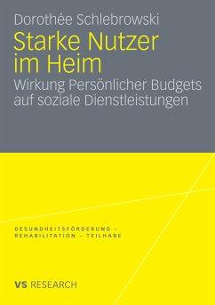 Starke Nutzer im Heim (eBook, PDF) - Schlebrowski, Dorothée
