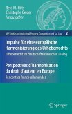 Impulse für eine europäische Harmonisierung des Urheberrechts/Perspectives d'harmonisation du droit d'auteur en Europe (eBook, PDF)
