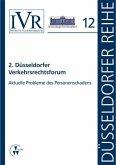 2. Düsseldorfer Verkehrsrechtsforum (eBook, PDF)