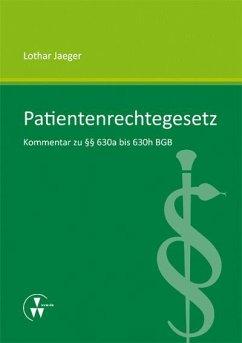 Patientenrechtegesetz (eBook, PDF) - Jaeger, Lothar