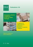 Newspapers collection management: printed and digital challenges (eBook, PDF)